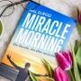 Miracle Morning | Der Morgen zum Erfolg